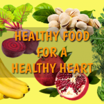 Prevent Heart Disease: Eat Healthy Food