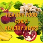 Prevent Heart Disease: Eat Healthy Food